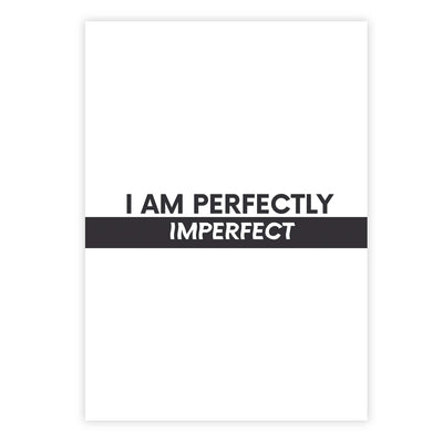 I am perfectly imperfect