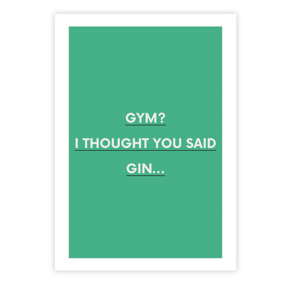 Gym? I thought you said Gin