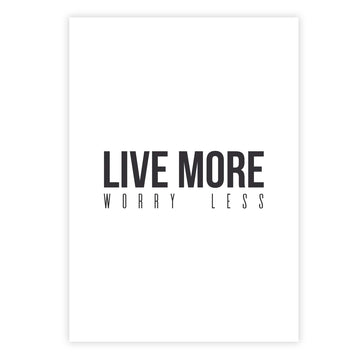 Live more, worry less