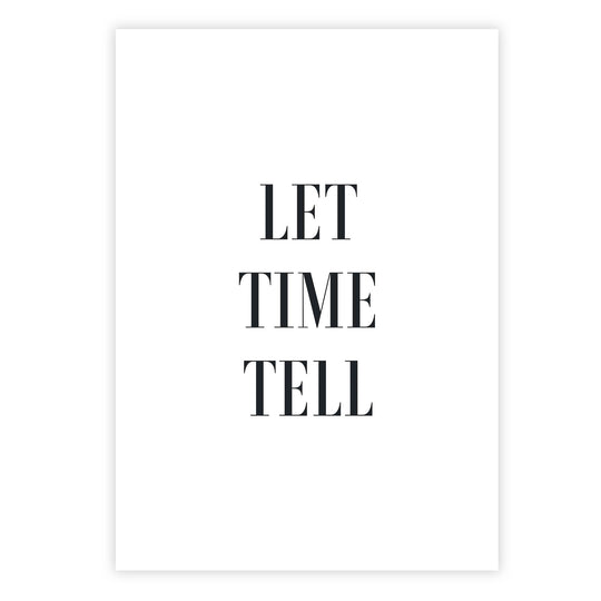 Let time tell