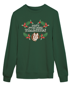 Letterkenny Tradition Sweatshirt
