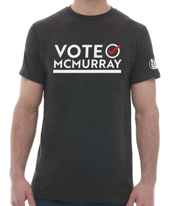 Vote McMurray T-Shirt