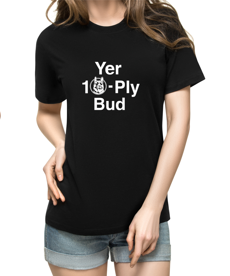 Yer 10-Ply Bud Black T-Shirt