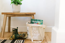 Load image into Gallery viewer, Be Your Own Kind of Brave Canvas Tote