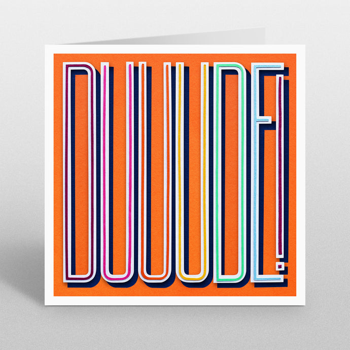 'Duuude' - A Dozen Greetings Card
