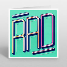 Load image into Gallery viewer, 'Rad' - A Dozen Greetings Card