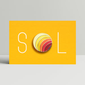 'SOL' - Hard Enamel Pin Badge