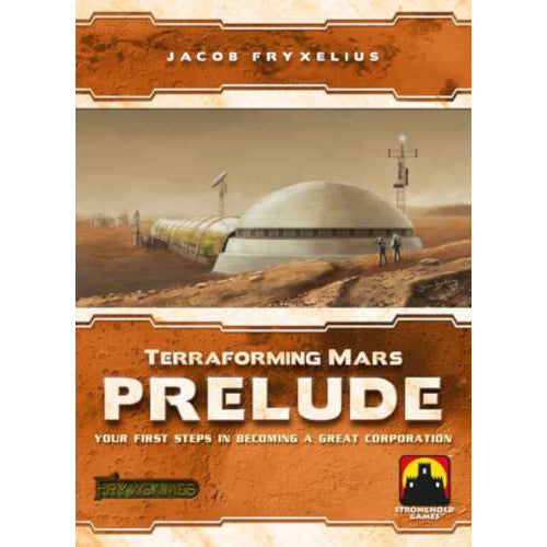 "Terraforming Mars: Prelude, Board Game, Age_Adult, Age_Teen, Category_Expansion, Category_Strategy, Jacob Fryxelius, Mechanic_Drafting, Mechanic_Hand Management, Mechanic_Set Collection, Mechanic_Take That, Mechanic_Tile Placement, Mechanic_Variable Player Powers, Stronghold Games, Terraforming Mars, ""board games"", ""Hobby Games"""