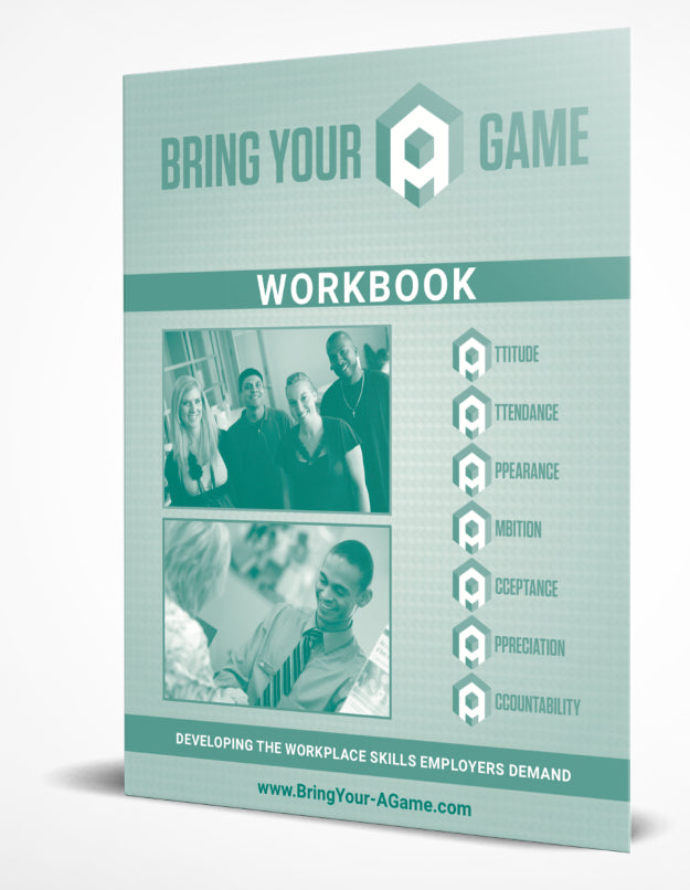 Bring Your 'A' Game Participant Workbook