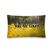 Load image into Gallery viewer, You Are Loved 2 Premium Pillow