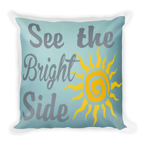 Look on the Bight Side Premium Pillow