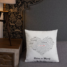 "Load image into Gallery viewer, ""I Believe In Myself""  Pillow"