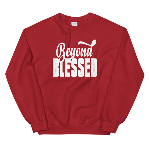 Beyond Blessed Sweatshirt