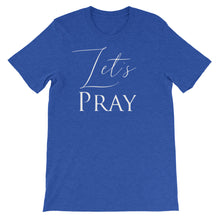Load image into Gallery viewer, Let's Pray Unisex T-Shirt