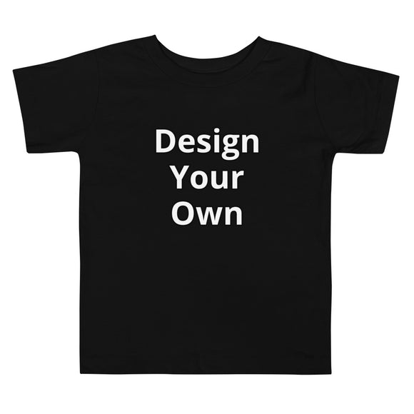 """Design Your Own"" Toddler Tee"