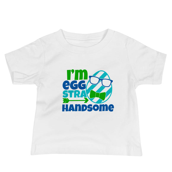 I'm Eggstra Handsome Infant Tee - MANY COLORS!