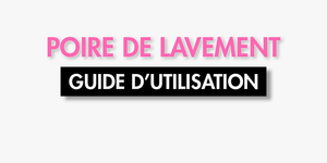 GUIDE POIRE LAVEMENT