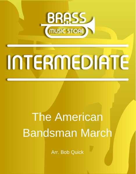 The American Bandsman March