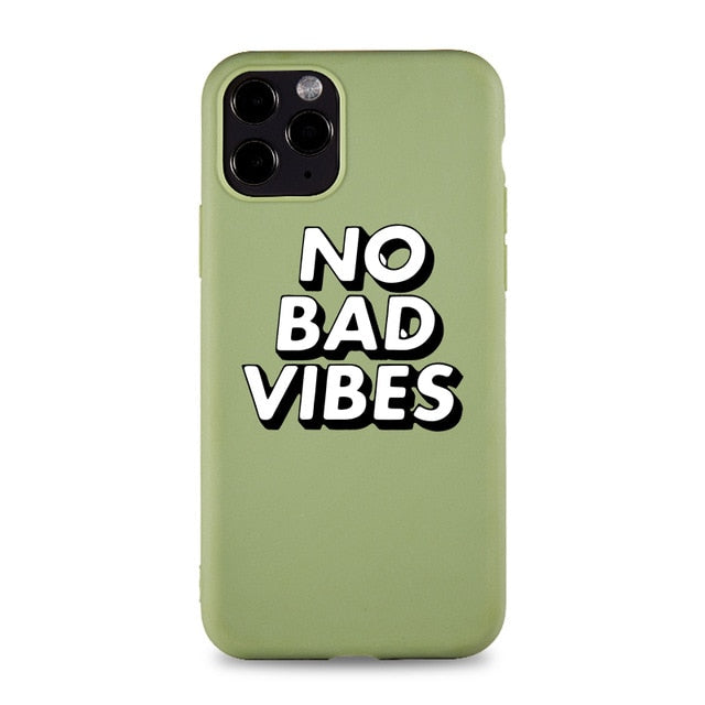 No Bad Vibes Phone Case for IPhone 6s 7 8 11 12 Mini Plus Pro X XS MAX XR SE Cases Soft Silicone Fitted Phone Accessories Cover