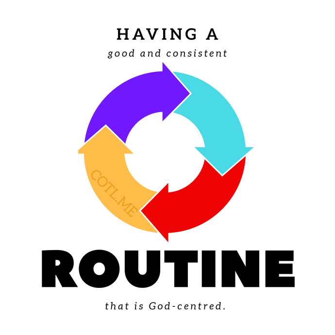 Having a God-centered routine
