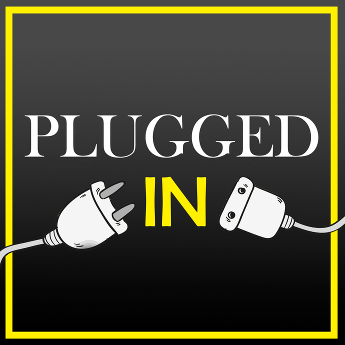 Plugged into God.