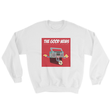 "Load image into Gallery viewer, ""The Good News"" Sweatshirt"