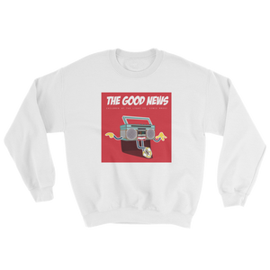 """The Good News"" Sweatshirt"