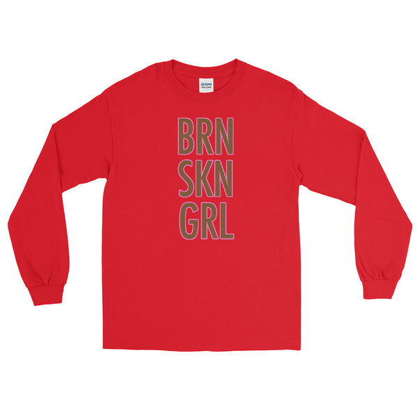 BRN SKIN GRL Long Sleeve T-Shirt