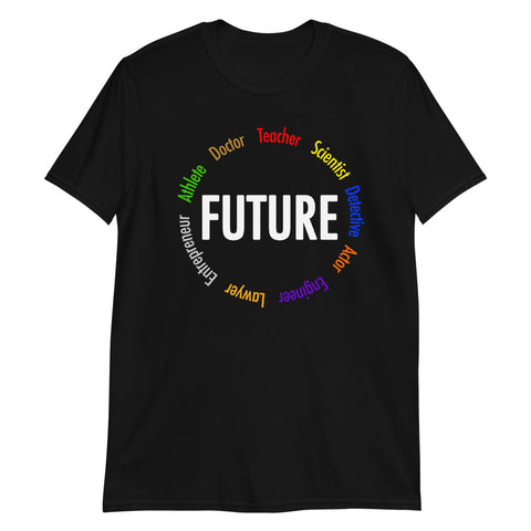 Future Leaders Adult Size Unisex T-Shirt