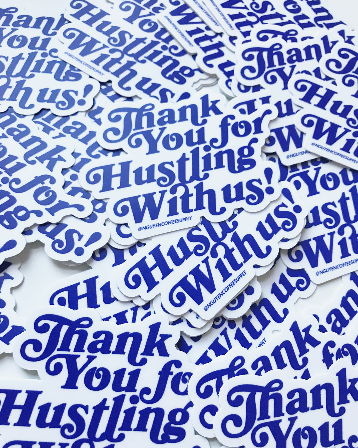 Nguyen Coffee Supply - Stickers - Thank you for hustling with us