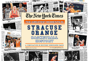 "The New York Times ""The Greatest Moments in Syracuse Orange Basketball History"" Compilation"