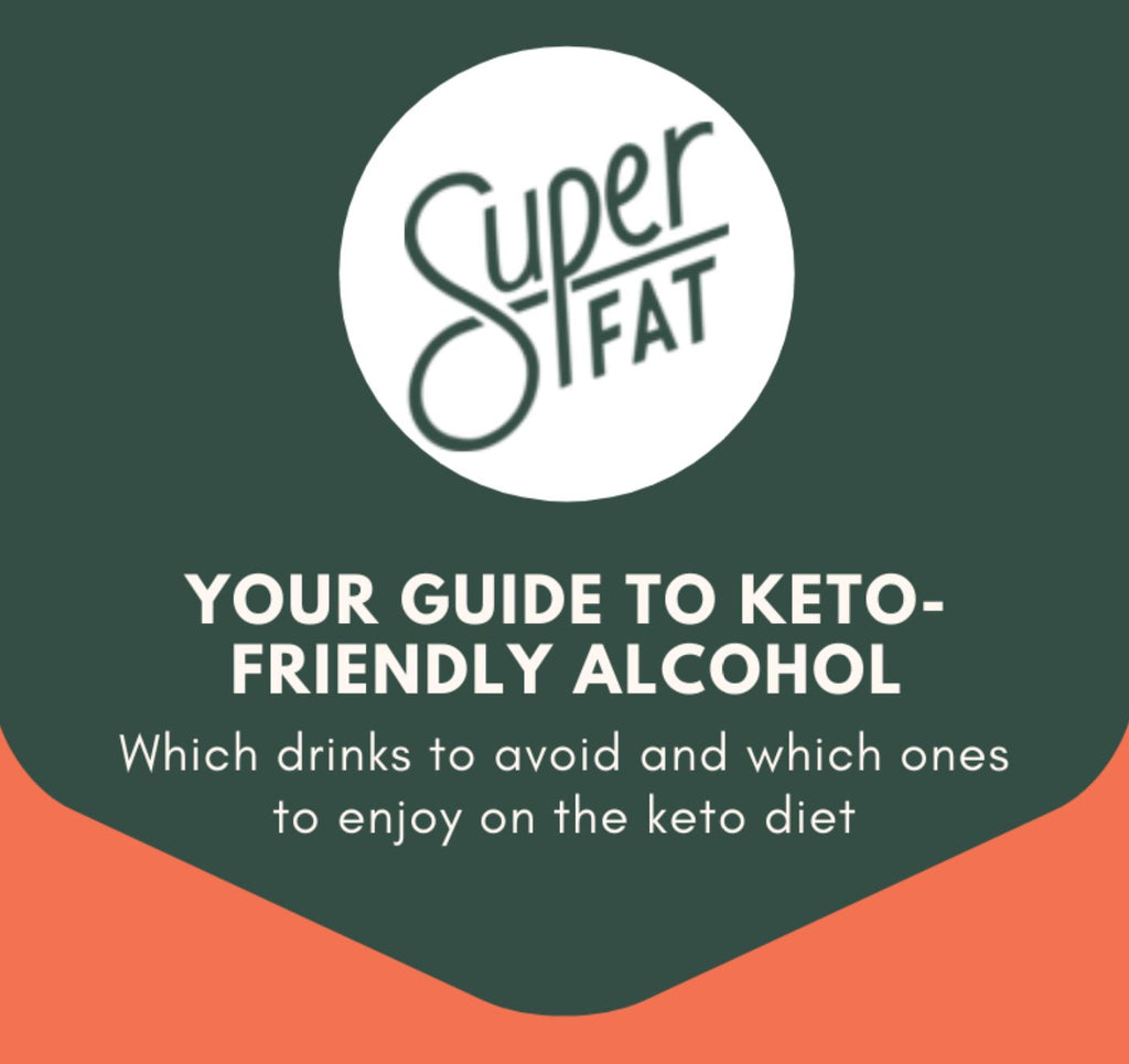 Keto-Friendly Alcohol Guide by SuperFat