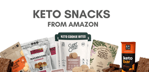 30+ Keto Snacks Amazon Offers That Will Satisfy Every Craving