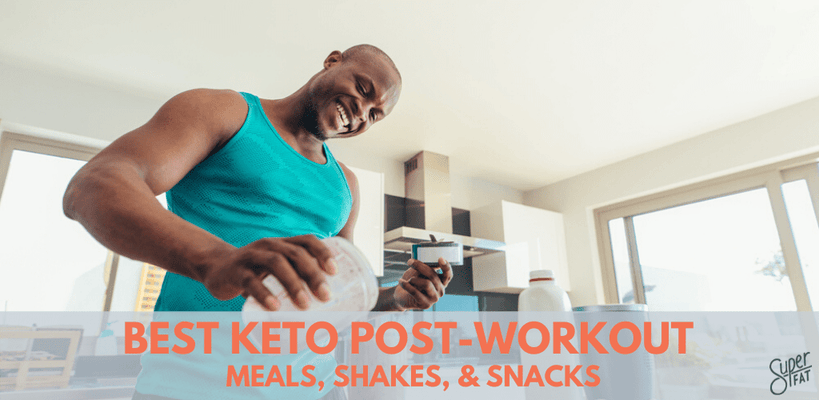24 Keto Post-Workout Meal, Shake, and Snack Ideas to Fuel Your Keto Life