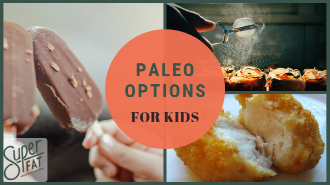 Paleo Options for Kids