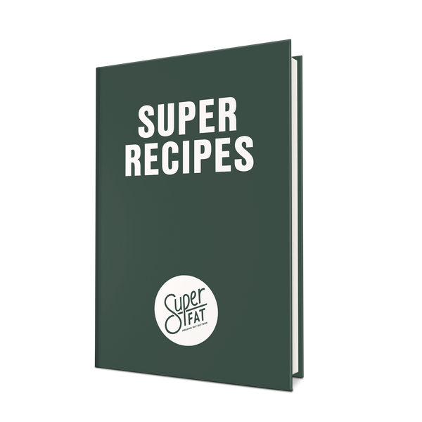 SuperFat Super Recipes Cookbook