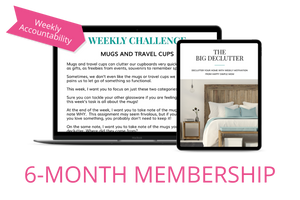 The Big Declutter - 6 Months of Weekly Challenges + BONUSES