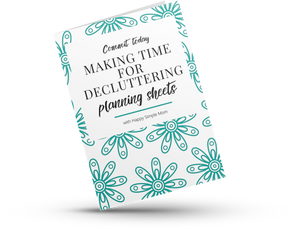 Making Time For Decluttering Planning Sheets
