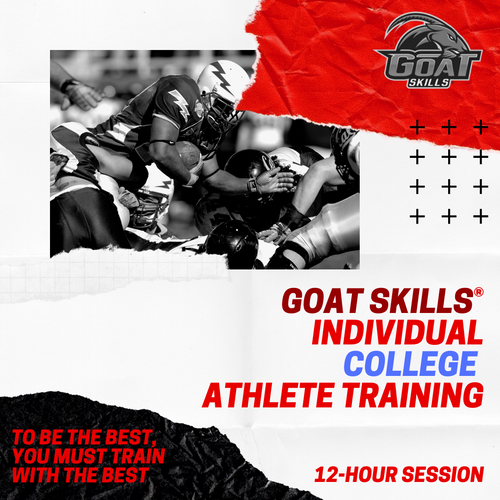 GOAT Skills® Individual COLLEGE Athlete Training Session - 12 Session Block