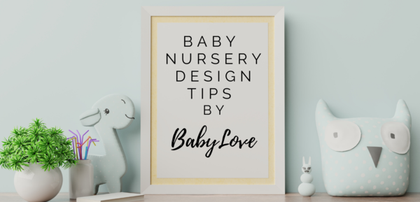 Baby nursery ideas by BabyLove