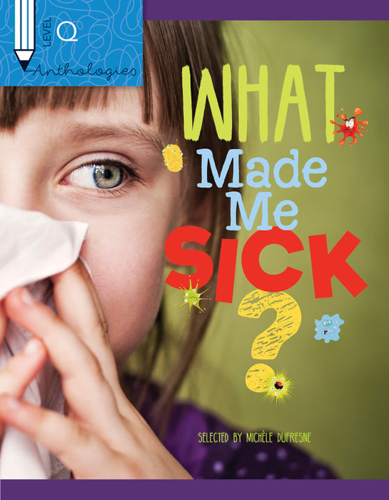 Anthologies Q: What Made Me Sick?