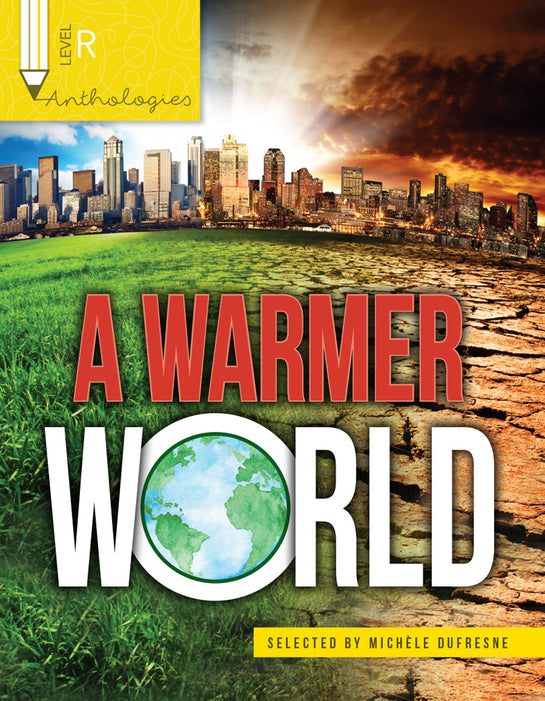 Anthologies R: A Warmer World