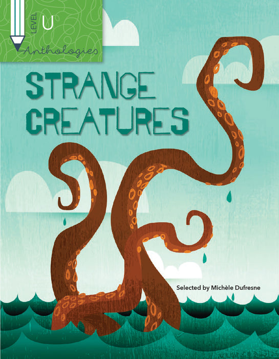 Anthologies U: Strange Creatures