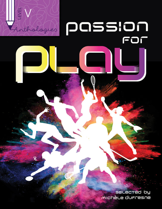 Anthologies V: Passion for Play