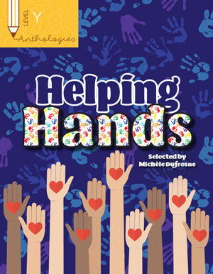 Anthologies Y: Helping Hands