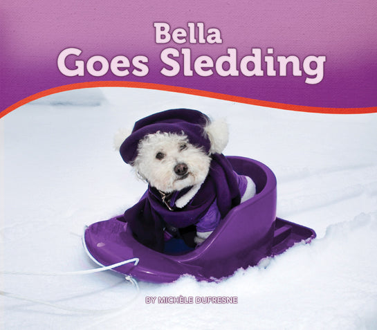 Bella Goes Sledding