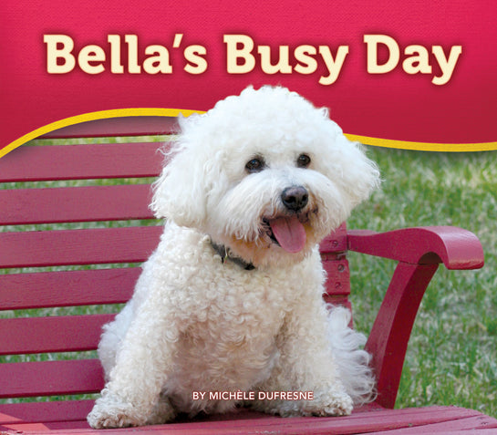 Bella's Busy Day