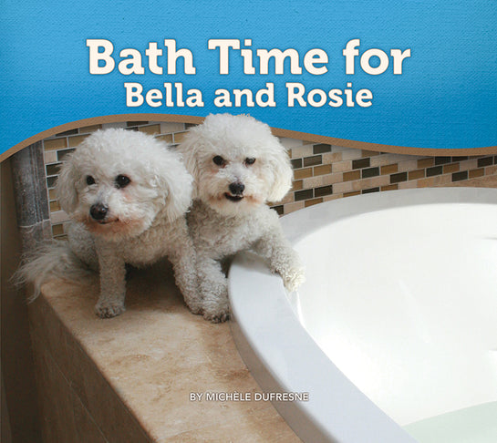 Bath Time for Bella and Rosie