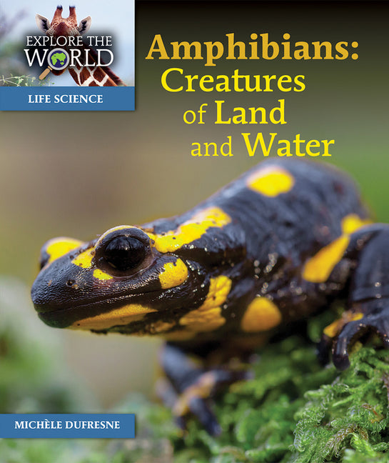 Amphibians: Creatures of Land and Water