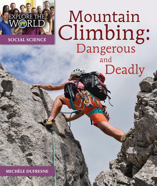 Mountain Climbing: Dangerous and Deadly